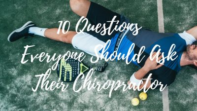 10 Questions Ask Chiropractor