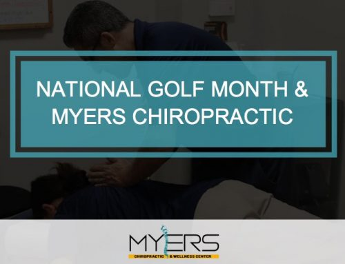 National Golf Month and Myers Chiropractic