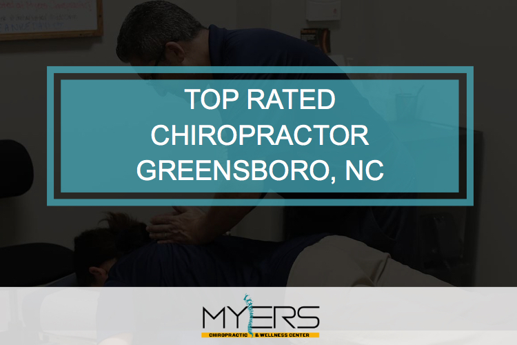 top rated chiropractor Greensboro nc